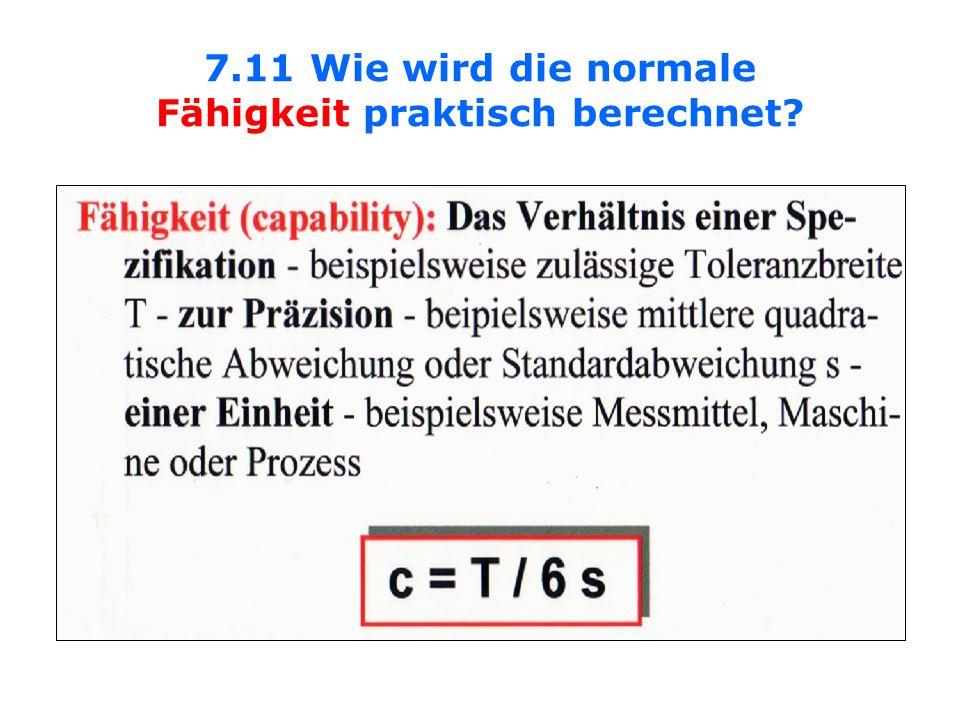7.11 Wie wird die normale Fähigkeit praktisch berechnet