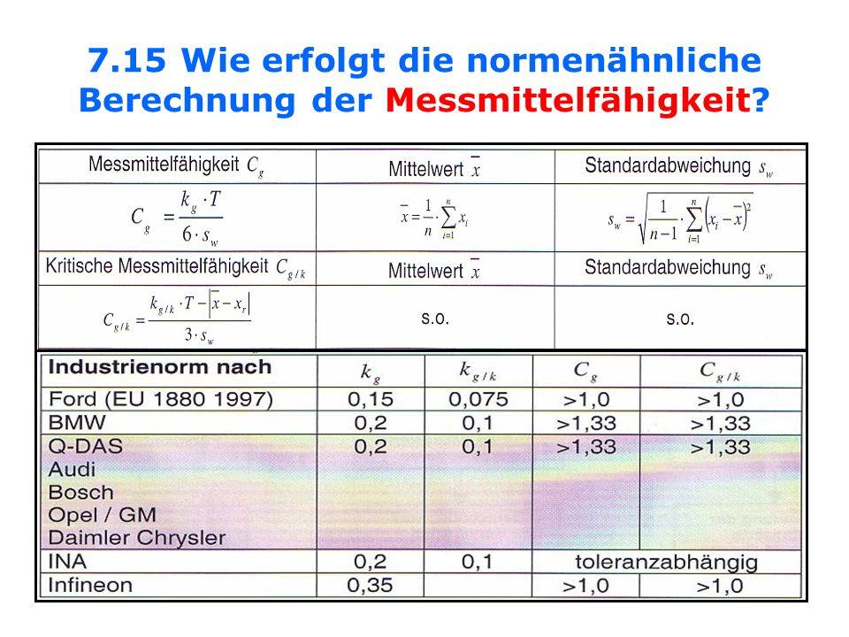 7.15 Wie erfolgt die normenähnliche Berechnung der Messmittelfähigkeit
