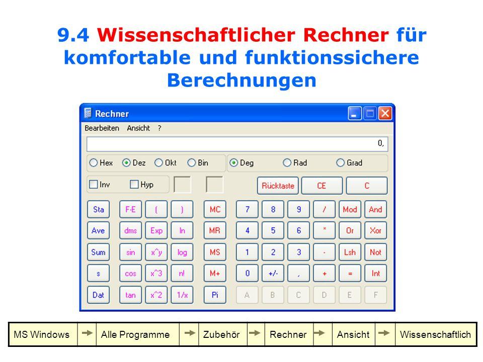 9.4 Wissenschaftlicher Rechner für komfortable und funktionssichere Berechnungen