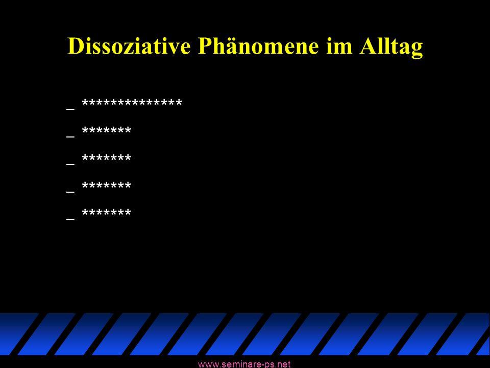 Dissoziative Phänomene im Alltag
