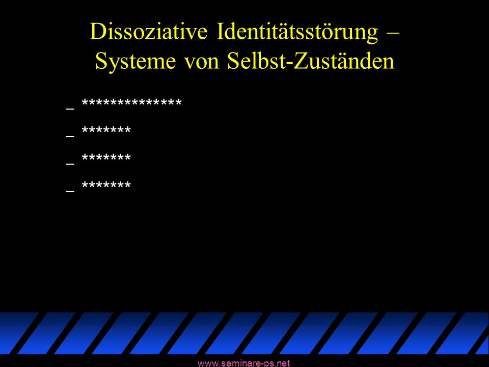 Dissoziative Identitätsstörung – Systeme von Selbst-Zuständen
