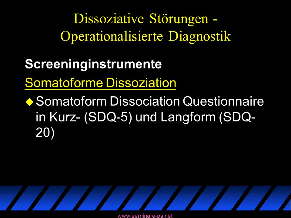 Dissoziative Störungen - Operationalisierte Diagnostik