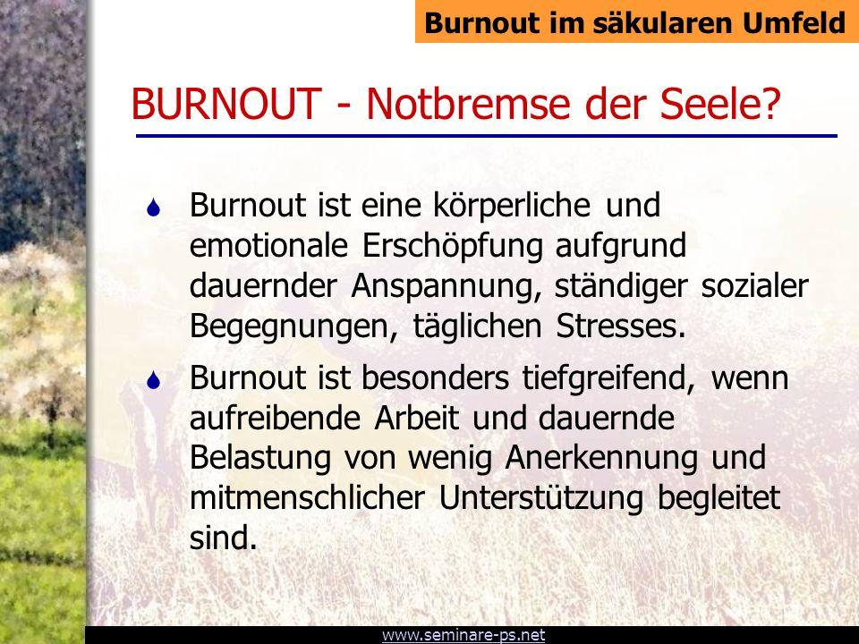 BURNOUT - Notbremse der Seele