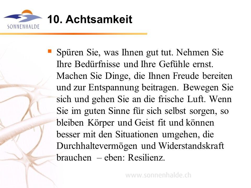 10. Achtsamkeit