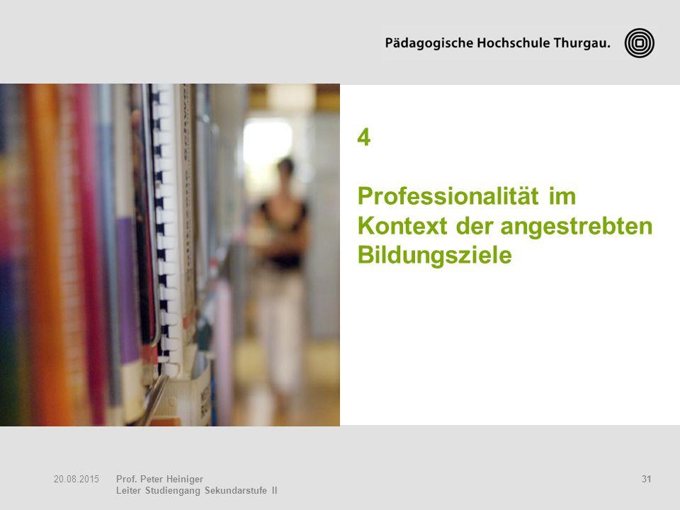 4 Professionalität im Kontext der angestrebten Bildungsziele