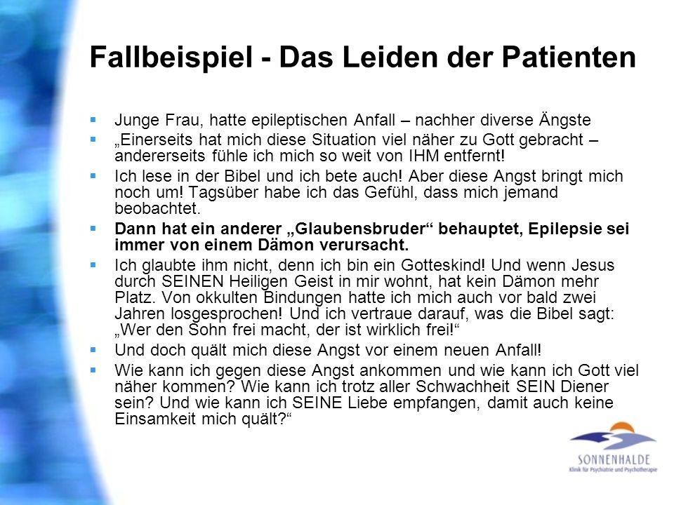 Fallbeispiel - Das Leiden der Patienten