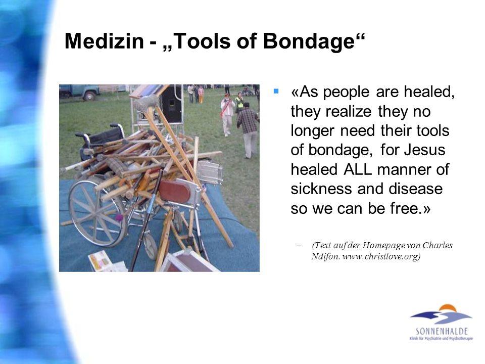 """Medizin - """"Tools of Bondage"""