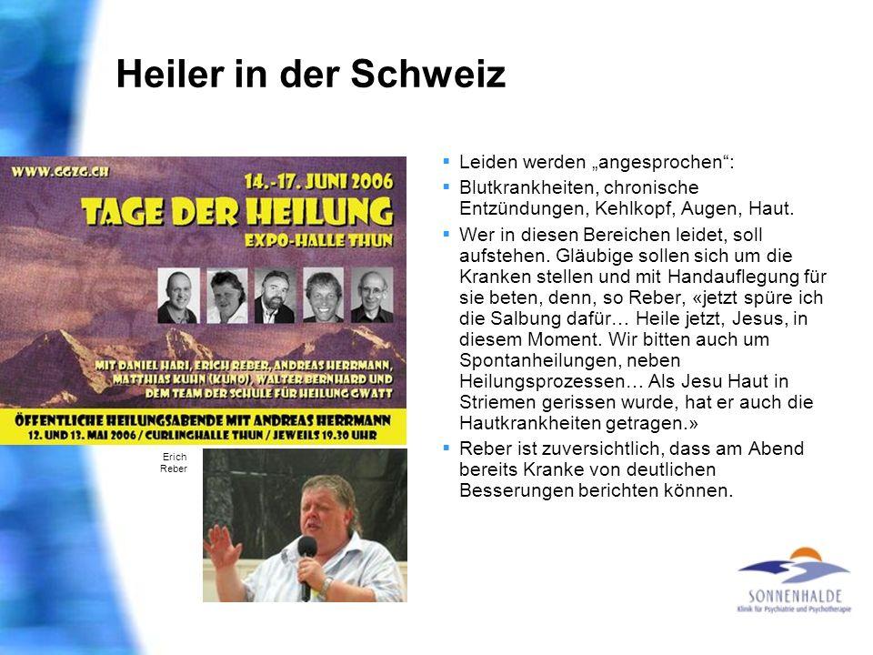 """Heiler in der Schweiz Leiden werden """"angesprochen :"""