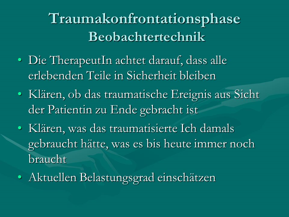 Traumakonfrontationsphase Beobachtertechnik