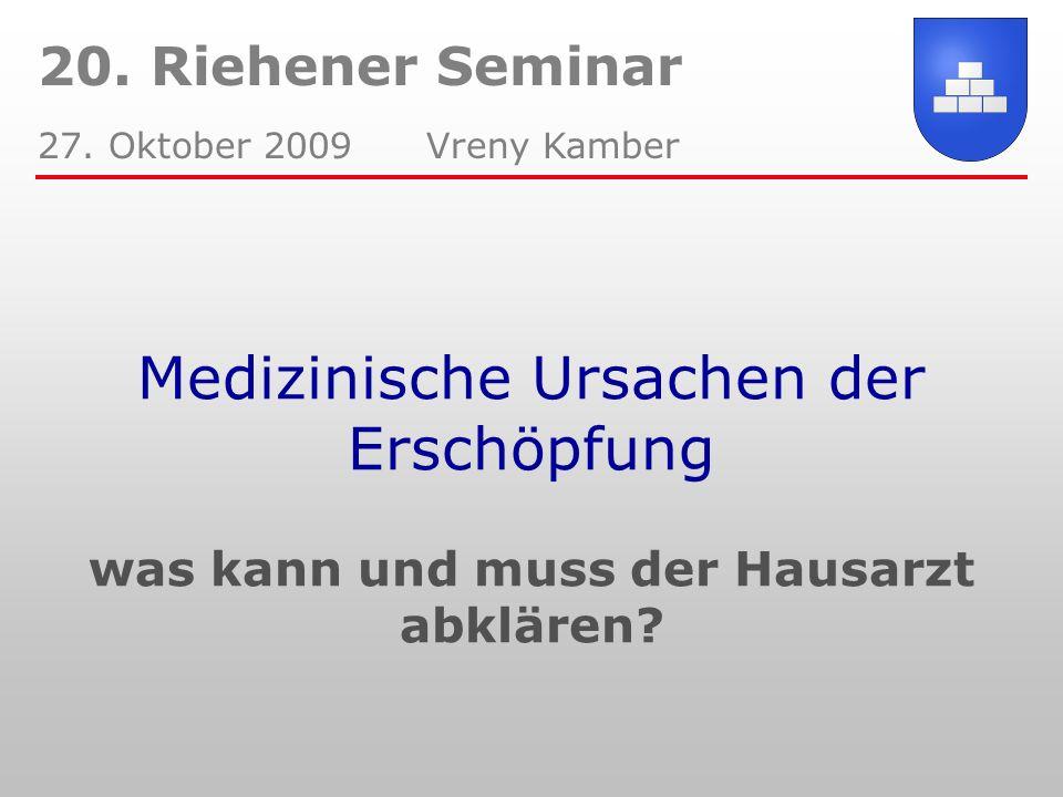 20. Riehener Seminar 27. Oktober 2009 Vreny Kamber.