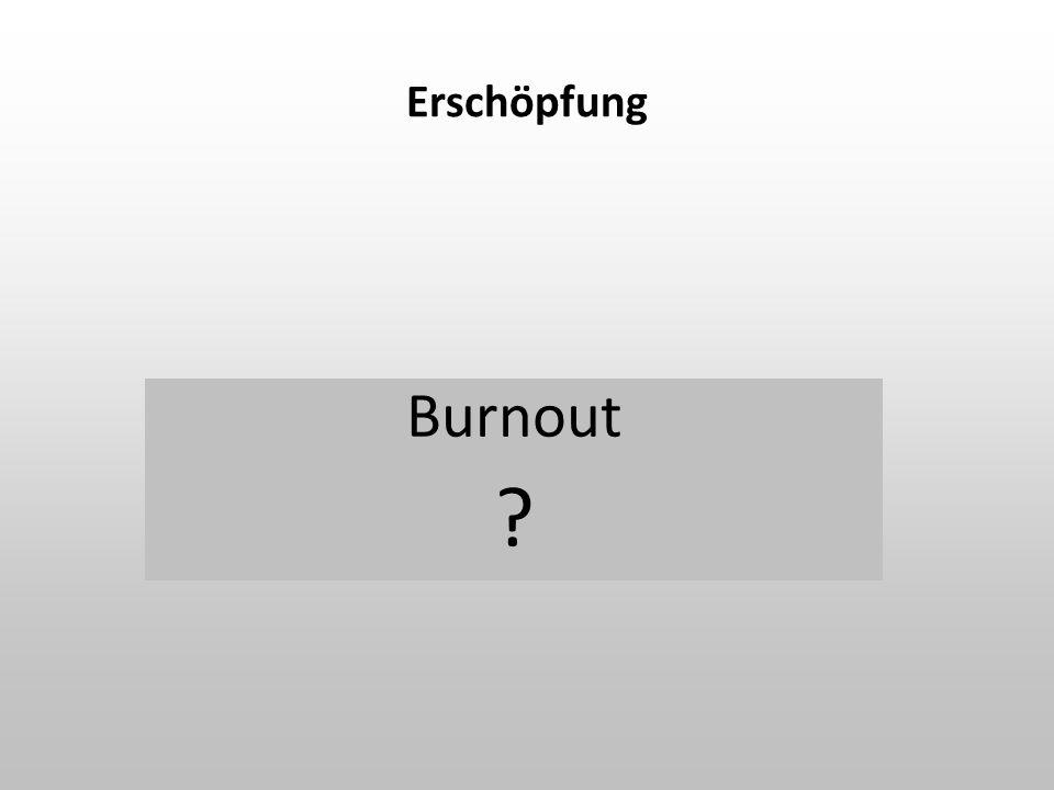 Erschöpfung Burnout