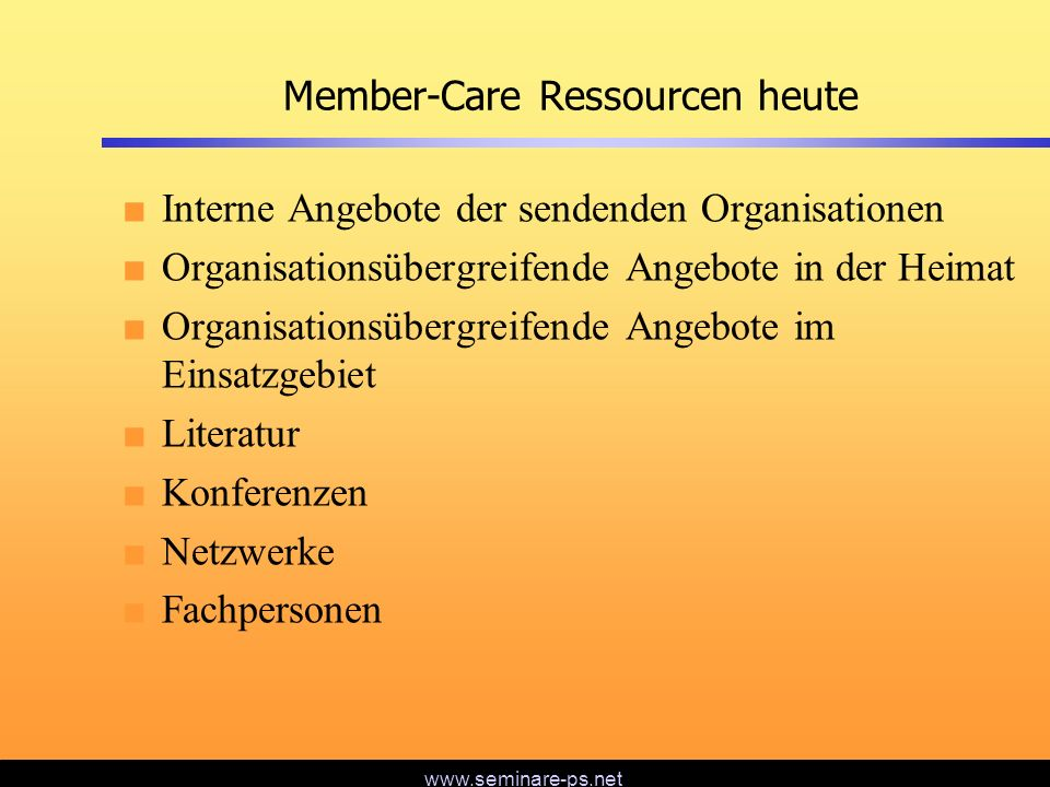 Member-Care Ressourcen heute