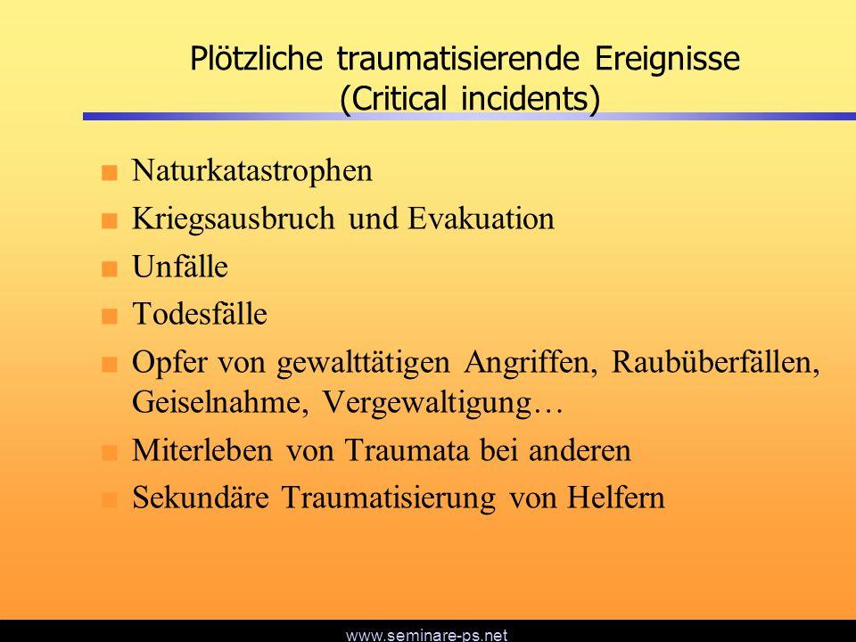 Plötzliche traumatisierende Ereignisse (Critical incidents)