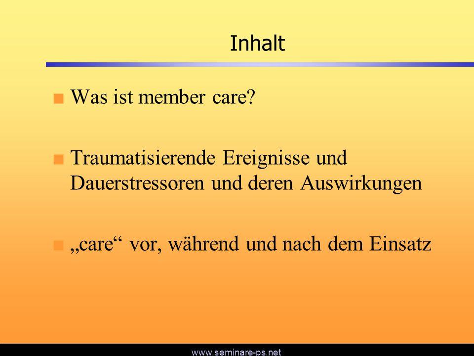Inhalt Was ist member care Traumatisierende Ereignisse und Dauerstressoren und deren Auswirkungen.
