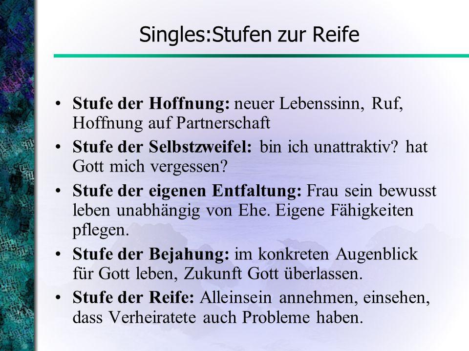 Singles:Stufen zur Reife