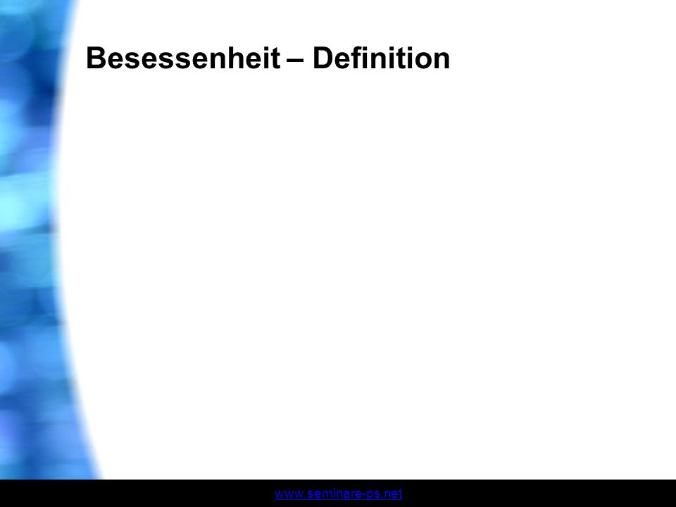Besessenheit – Definition