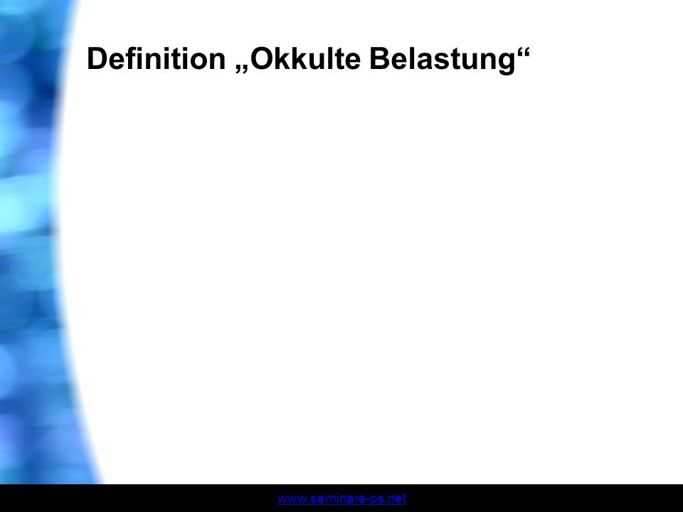 "Definition ""Okkulte Belastung"