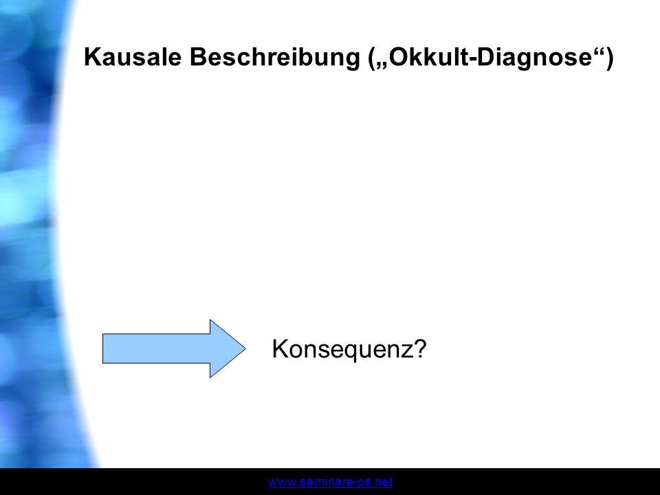 "Kausale Beschreibung (""Okkult-Diagnose )"