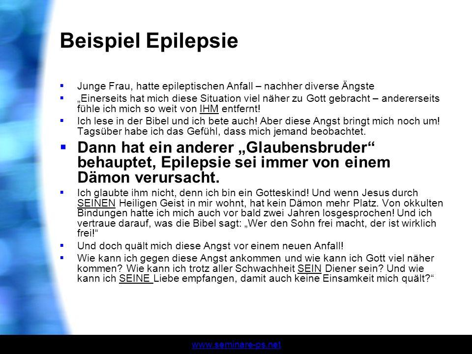 Beispiel Epilepsie Junge Frau, hatte epileptischen Anfall – nachher diverse Ängste.