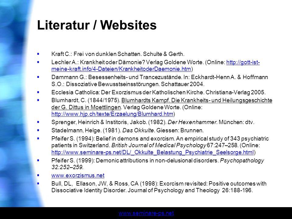 Literatur / Websites Kraft C.: Frei von dunklen Schatten. Schulte & Gerth.