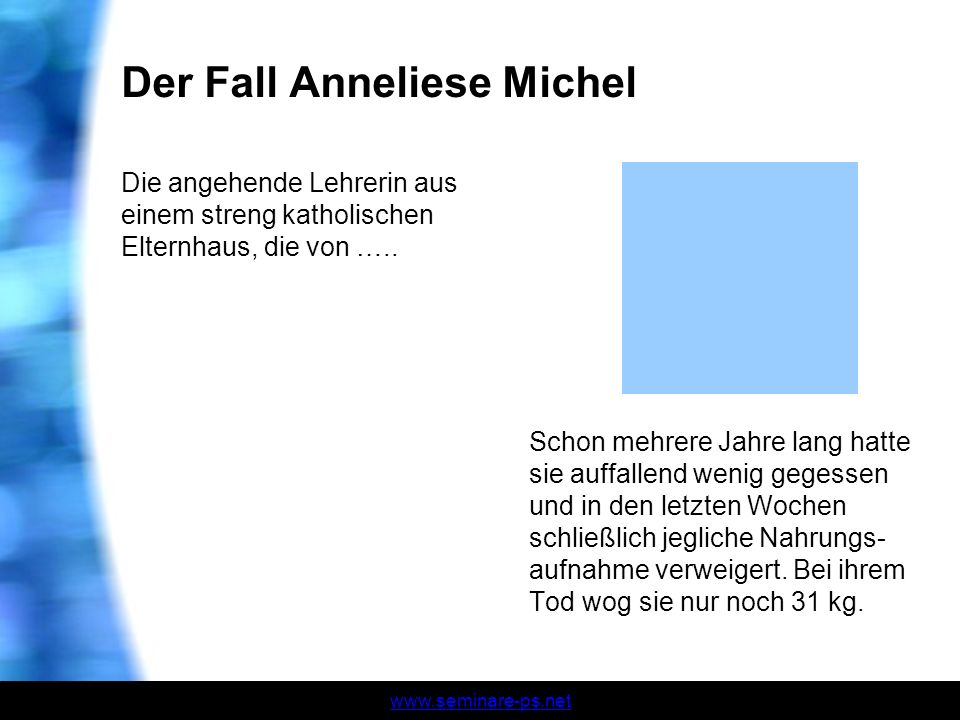 Der Fall Anneliese Michel