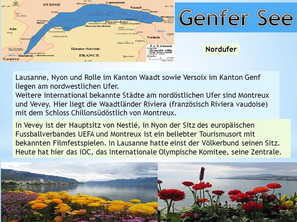 Genfer See Nordufer. Lausanne, Nyon und Rolle im Kanton Waadt sowie Versoix im Kanton Genf liegen am nordwestlichen Ufer.