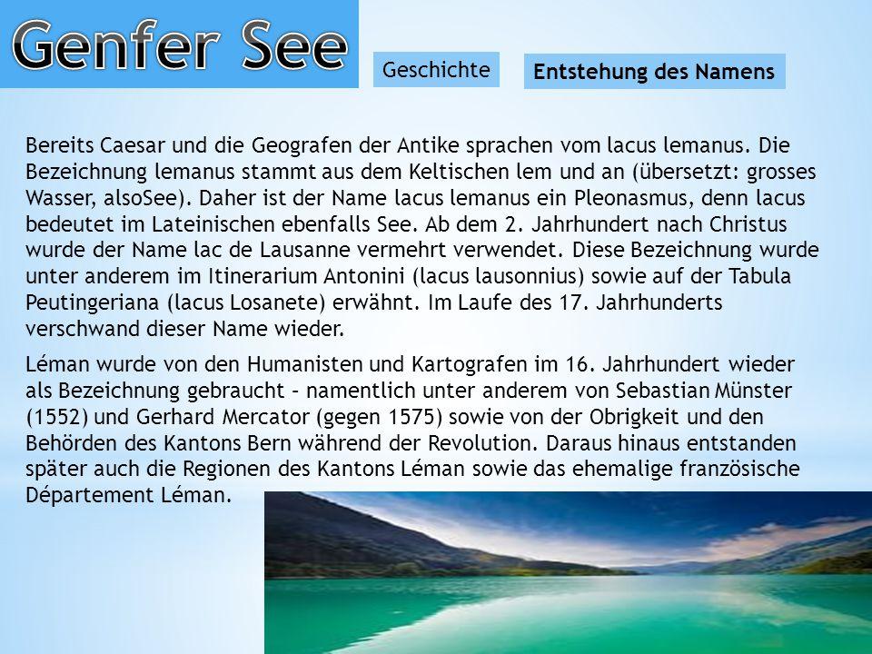 Genfer See Geschichte Entstehung des Namens