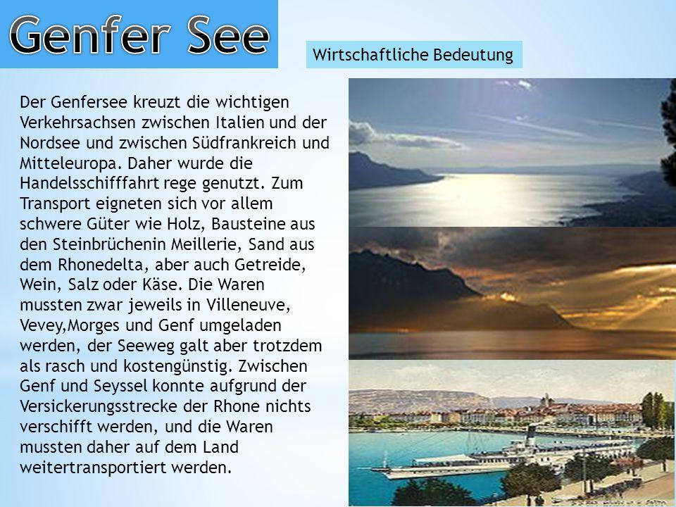 Genfer See Wirtschaftliche Bedeutung