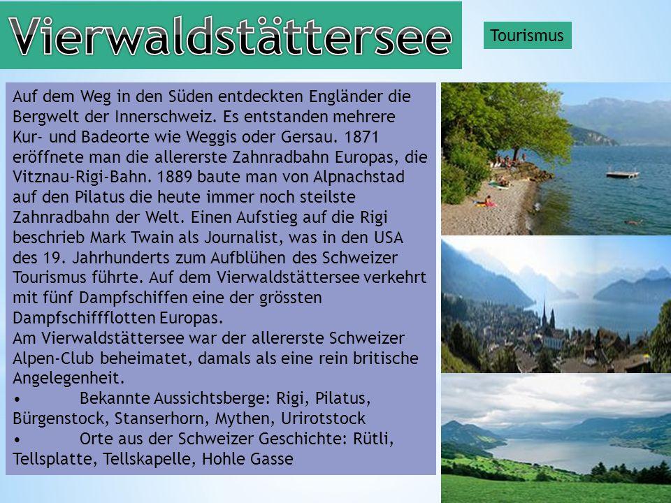 Vierwaldstättersee Tourismus