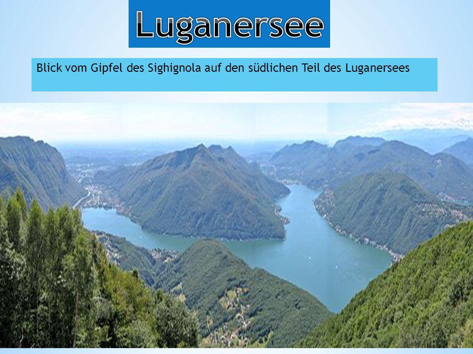 Luganersee Blick vom Gipfel des Sighignola auf den südlichen Teil des Luganersees