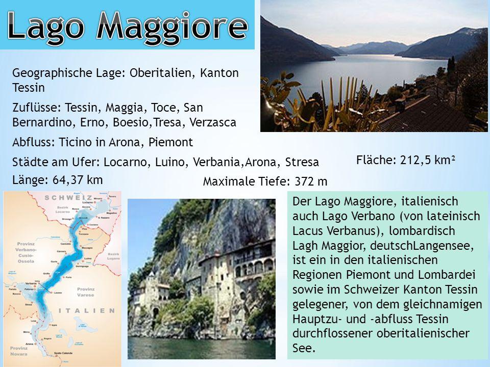 Lago Maggiore Geographische Lage: Oberitalien, Kanton Tessin