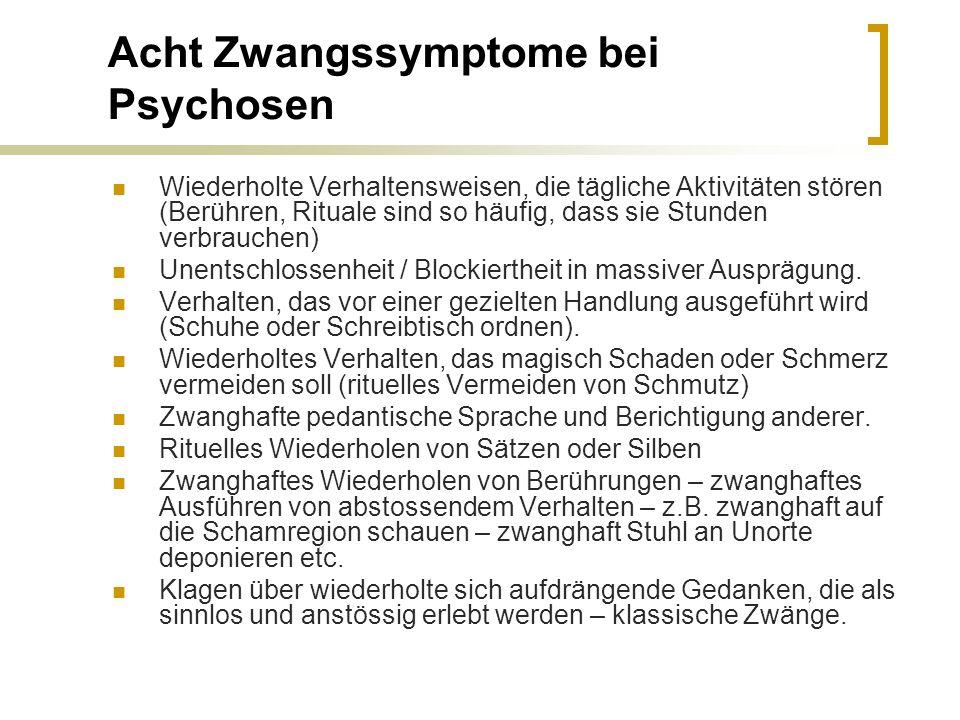 Acht Zwangssymptome bei Psychosen