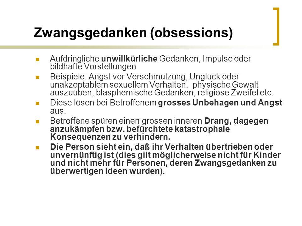 Zwangsgedanken (obsessions)