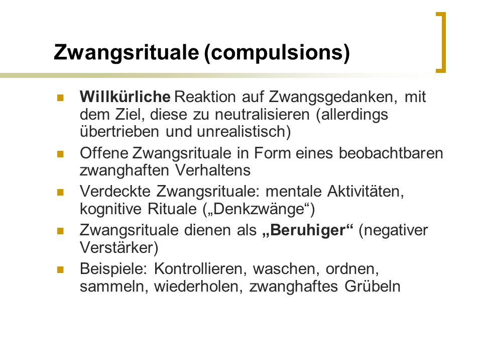 Zwangsrituale (compulsions)