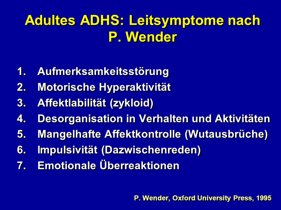 Adultes ADHS: Leitsymptome nach P. Wender