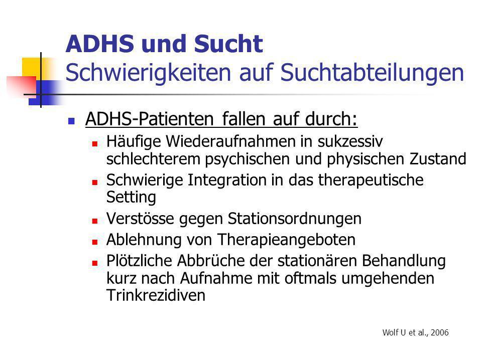 ADHS und Sucht Schwierigkeiten auf Suchtabteilungen