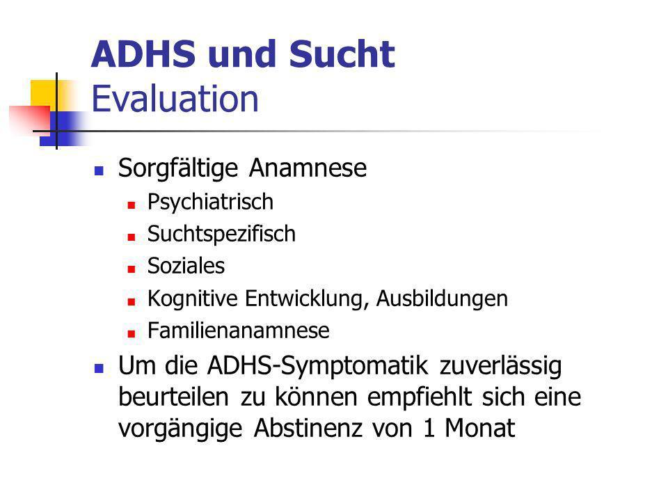 ADHS und Sucht Evaluation
