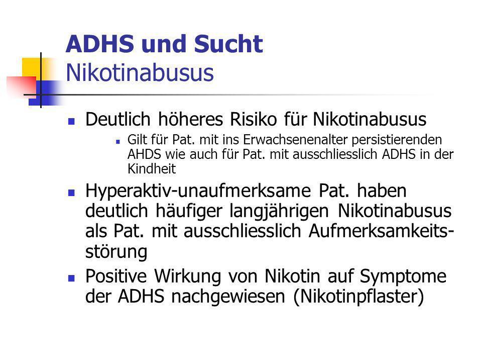 ADHS und Sucht Nikotinabusus