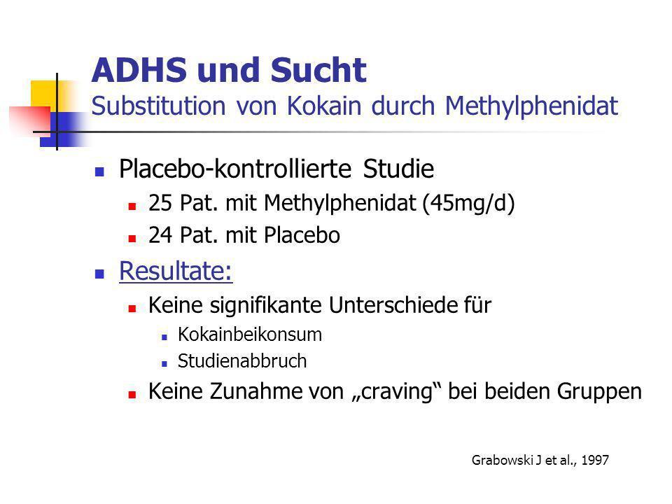 ADHS und Sucht Substitution von Kokain durch Methylphenidat