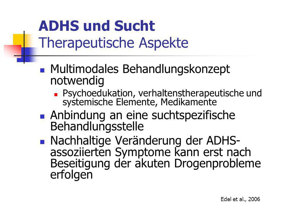 ADHS und Sucht Therapeutische Aspekte