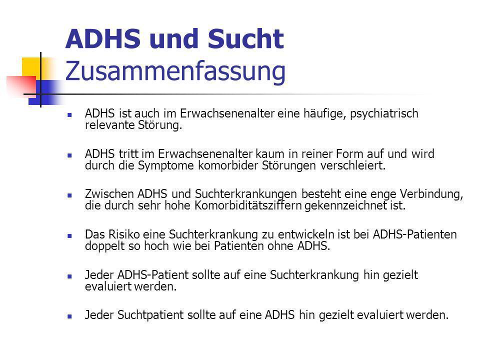 ADHS und Sucht Zusammenfassung