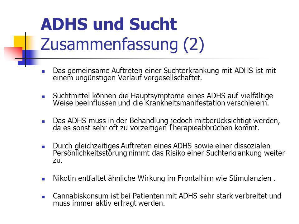 ADHS und Sucht Zusammenfassung (2)