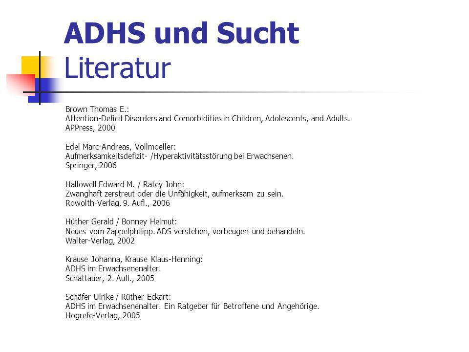 ADHS und Sucht Literatur