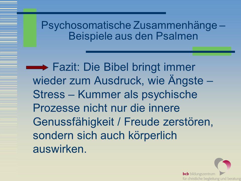 Psychosomatische Zusammenhänge – Beispiele aus den Psalmen