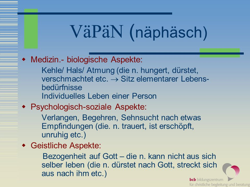 VäPäN (näphäsch) Medizin.- biologische Aspekte: