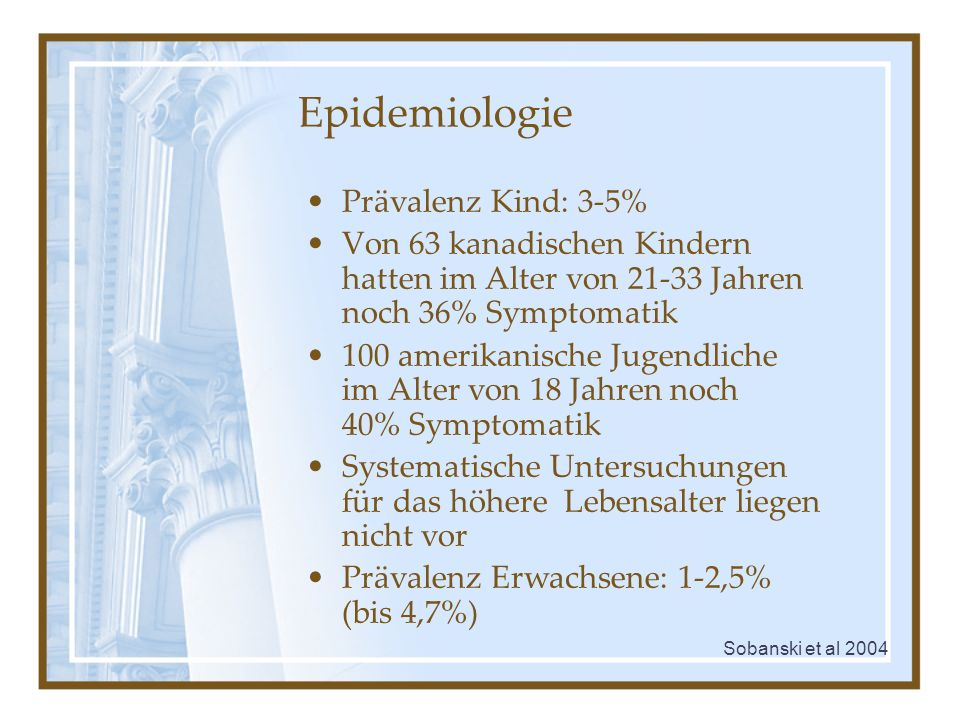 Epidemiologie Prävalenz Kind: 3-5%