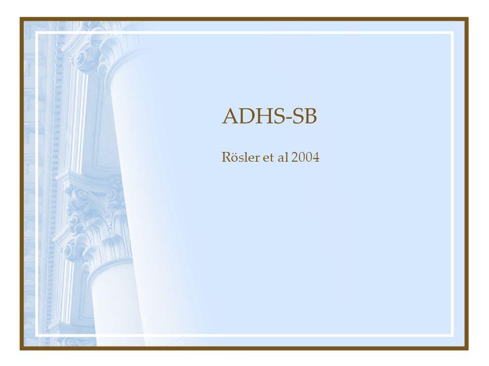 ADHS-SB Rösler et al 2004