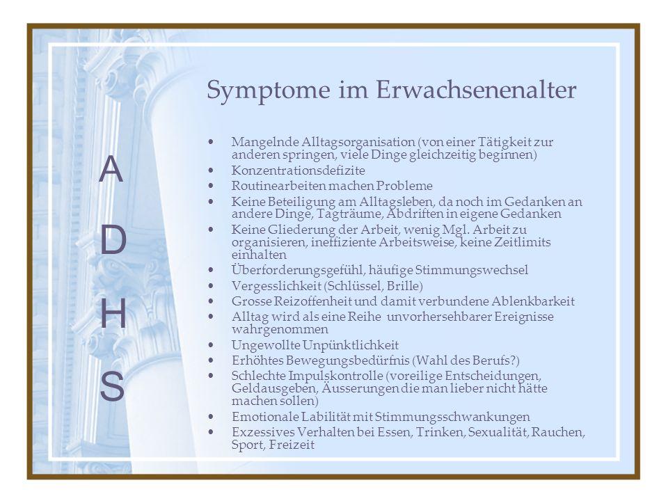 Symptome im Erwachsenenalter