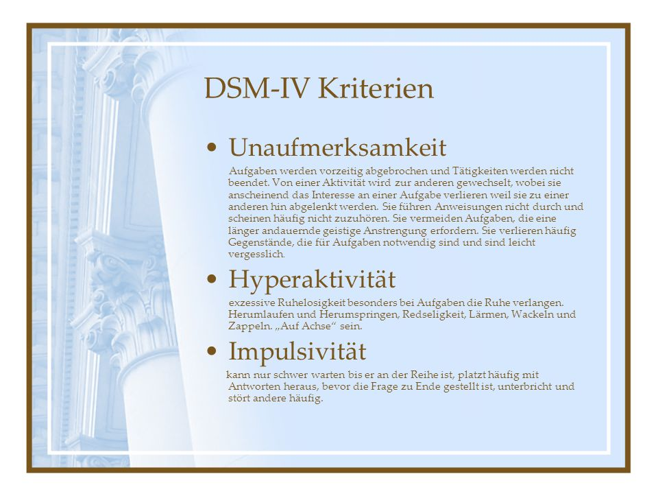 DSM-IV Kriterien Unaufmerksamkeit Hyperaktivität Impulsivität