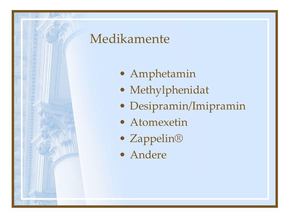 Medikamente Amphetamin Methylphenidat Desipramin/Imipramin Atomexetin